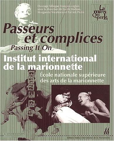 Patrick Pezin - PASSEURS ET COMPLICES /