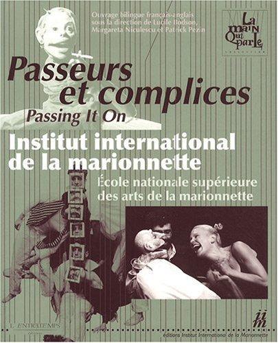 passeurs-et-complices-institut-international-de-la-marionnette-ecole-nationale-superieure-des-arts-d