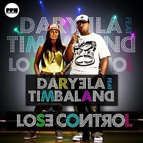 Daryela feat. Timbaland-Lose Control