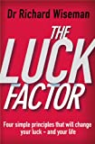 The Luck Factor: The Scientific Study of the Lucky Mind