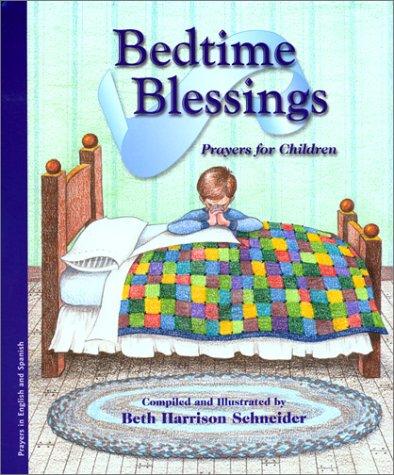 Bedtime Blessings/Bendiciones Para Dormir: Prayers for Children/Oraciones Para Ninos (Prayers for Children, 1) por Beth Harrison