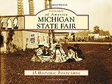 Michigan State Fair (Postcards of America) by John Minnis (2010-08-18)