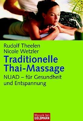 Traditionelle Thai-Massage: NUAD - für Gesundheit und Entspannung