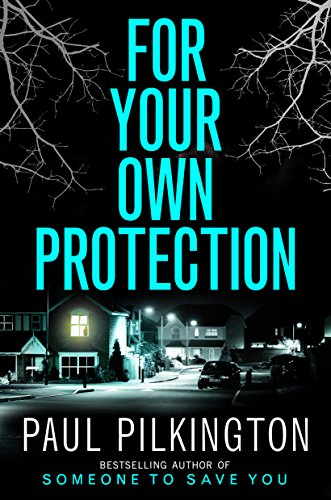 For your own protection ebook paul pilkington amazon for your own protection ebook paul pilkington amazon kindle store fandeluxe Ebook collections