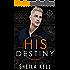 His Destiny (HIS Series Book 5)