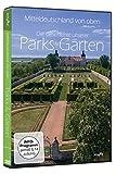 Sagenhaft - Mitteldeutschland von oben - Die Geschichte unserer Parks & Gärten
