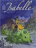 Isabelle, l'intégrale tome 3 de Will