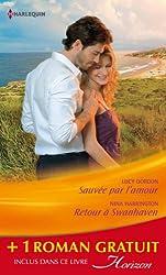 Sauvée par l'amour - Retour à Swanhaven - Premier baiser : (promotion) (Horizon t. 2384)