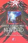 Cuentos y poesía para la Navidad par Estrella Crespo Ruesgas