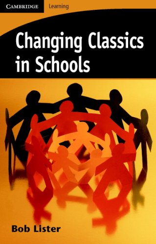 Changing Classics in Schools (Cambridge Learning)