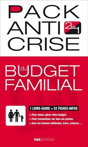 Pack anti crise du budget familial
