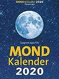 Mondkalender 2020: Entspannt durch den Alltag im Einklang mit den Mondphasen