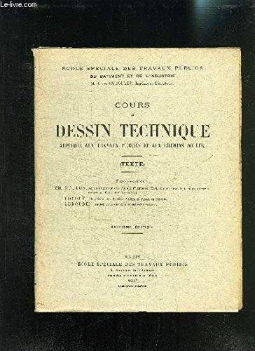 COURS DE DESSIN TECHNIQUE APPLIQUE AUX TRAVAUX PUBLICS ET AUX CHEMINS DE FER- 8ème édition