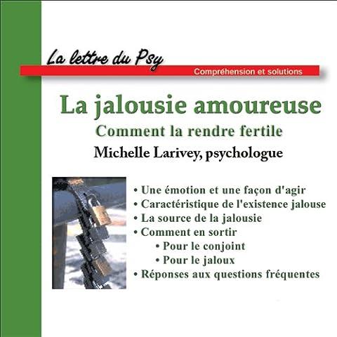 Michelle Larivey - La jalousie