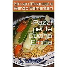 Pazzi per la Cucina Etnica