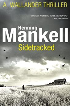 Sidetracked: Kurt Wallander par [Mankell, Henning]