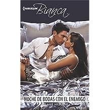 Noche de Bodas Con El Enemigo: (wedding Night with Her Enemy) (Harlequin Bianca (Spanish))