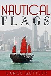 Nautical Flags (Sailing Gear Book 3) (English Edition)