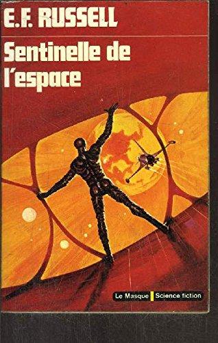 Sentinelle de l'espace par Richard Chomet Eric Frank Russell (Broché)