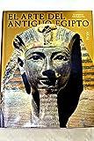 EL ARTE DEL ANTIGUO EGIPTO.