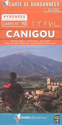 Canigou - Vallespir - Fenouilledes 2011 (Carte de randonnées Pyrénées) por Rando éditions