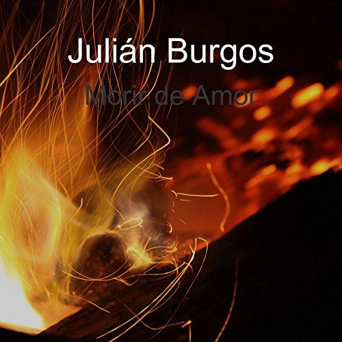 El Dolor de Tu Presencia de Julián Burgos en Amazon Music ...