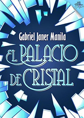 El palacio de cristal por Gabriel Janer Manila