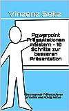 Image de Powerpoint Präsentationen meistern - 10 Schritte zur besseren Präsentation: Überzeugend