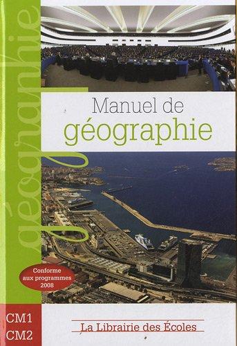 Manuel de géographie CM1 CM2 par Gérard-François Dumont