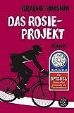 Das Rosie-Projekt: Roman von Graeme Simsion
