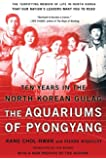 The Aquariums of Pyongyang: Ten Years in the North Korean Gulag