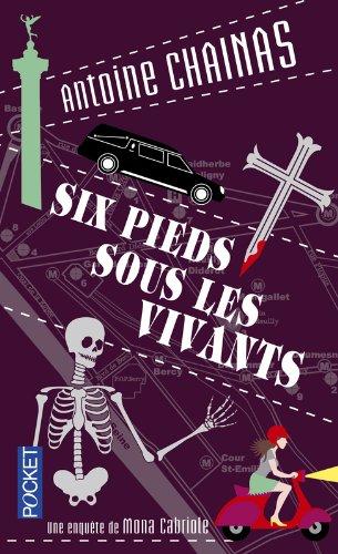 SIX PIEDS SOUS LES VIVANTS