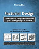 Factorial Design: Understanding Design of Experiments (DoE) and Applying it in Practice