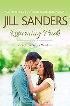 Returning Pride (Pride Series Romance Novels Book 3) by [Sanders, Jill]