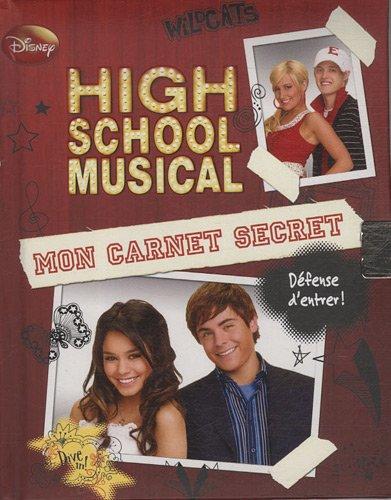 Mon carnet secret High school musical par Disney