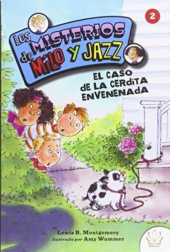 los-misterios-de-milo-y-jazz-2-el-caso-de-la-cerdita-envenenada