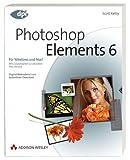 Photoshop Elements 6 für digitale Fotografie: Für Windows und Mac! (DPI Grafik) - Scott Kelby, Matt Kloskowski