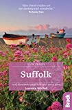 Suffolk (Slow Travel): Local, characterful guides to Britain's Special Places (Bradt Travel Guides (Slow Travel series))