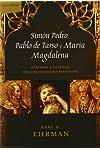 https://libros.plus/simon-pedro-pablo-de-tarso-y-maria-magdalena-historia-y-leyenda-del-cristianismo-primitivo/
