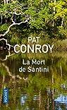 La mort de Santini par Conroy