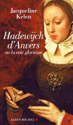 Hadewijch d'Anvers : ou la voie glorieuse (Spiritualités)
