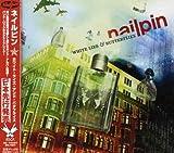 Songtexte von Nailpin - White Lies & Butterflies