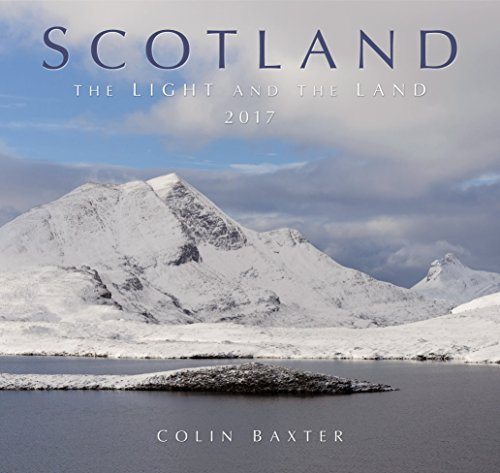 SCOTLAND - The Light & The Land 2017 Calendar by Colin Baxter (2016-04-11)