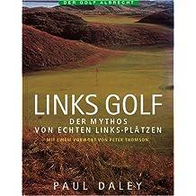 Links Golf. Eine Insider Story