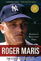 { ROGER MARIS: BASEBALL'S RELUCTANT HERO } By Clavin, Tom ( Author ) [ May - 2011 ] [ Paperback ]
