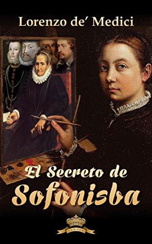El secreto de Sofonisba por Lorenzo de' Medici