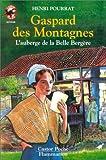 Gaspard des montagnes : L'Auberge de la belle bergère