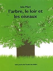 L'arbre, le loir et les oiseaux