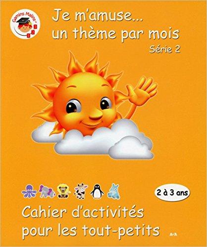 Cahier d'activités pour les tout petits série 2