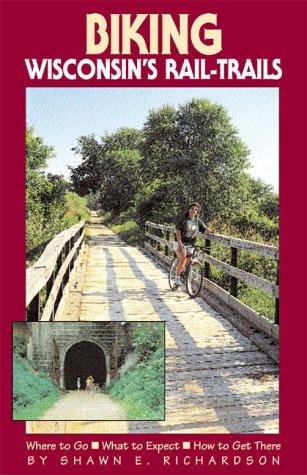 Biking Wisconsin's Rail-Trails (Biking